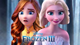 FROZEN 3: Anna is the Queen of Fire?, Elsa's Love Story... Story Theories