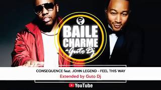 Watch Consequence Feel This Way feat John Legend video