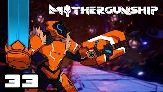 Let's Play Mothergunship - PC Gameplay Part 33 - Round 2, Start!