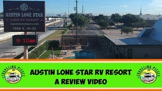 AUSTIN LONE STAR RV RESORT REVIEW | AUSTIN TEXAS | RVLIFE