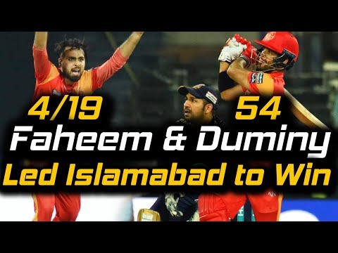 Faheem Ashraf and Duminy Led the Team to Win | Islamabad United Vs Quetta Gladiators | HBL PSL 2018