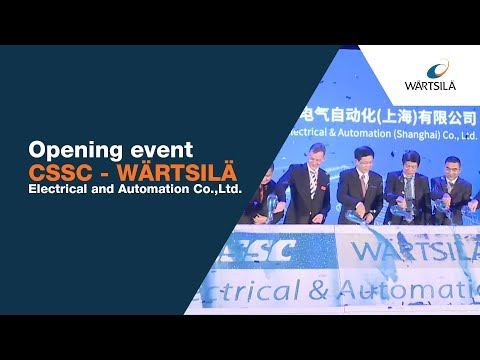 Opening event - CSSC Wartsila Electrical & Automation (Shanghai) Co., Ltd. | Wärtsilä
