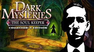 Dark Mysteries: The Soul Keeper | Lovecraftian Game Retrospective