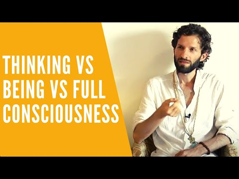 Thinking vs Being vs Full Consciousness Self-Enquiry