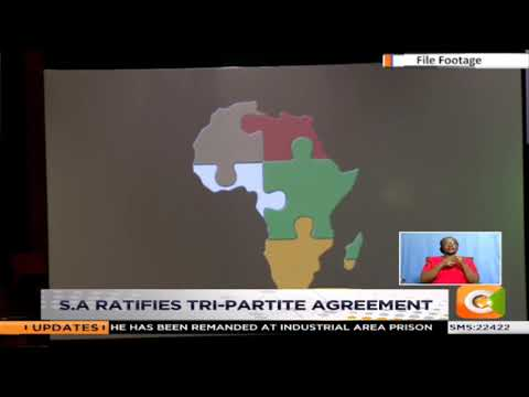 South Africa ratifies the Tripartite Africa Free Trade Area agreement