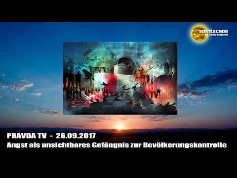 Angst als unsichtbares Gefängnis zur Bevölkerungskontrolle - Pravda TV - 26.09.2017