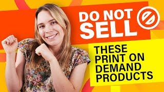 Do NOT Sell These Print On Demand Designs & Products... (MISTAKES Beginners Make)