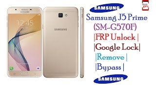 samsung j5 prime sm g570f frp unlock   google lock remove   without any software or otg