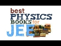 IIT JEE important books for physic best physics books in market for JEE mains and advanced review