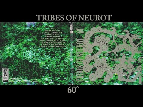 Tribes of Neurot 60° (Full Album)