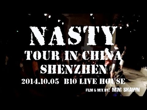 Nasty China Tour 2014 Live @ Shenzhen (quality sound remix) Beatdown
