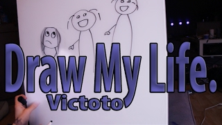 DRAW MY LIFE... // Victoto