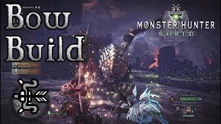 Monster Hunter World - Bow Build: The Penetrator