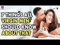 7 Things Men's Should Know About That - Men and Womens Health Problems - Tips For Mens