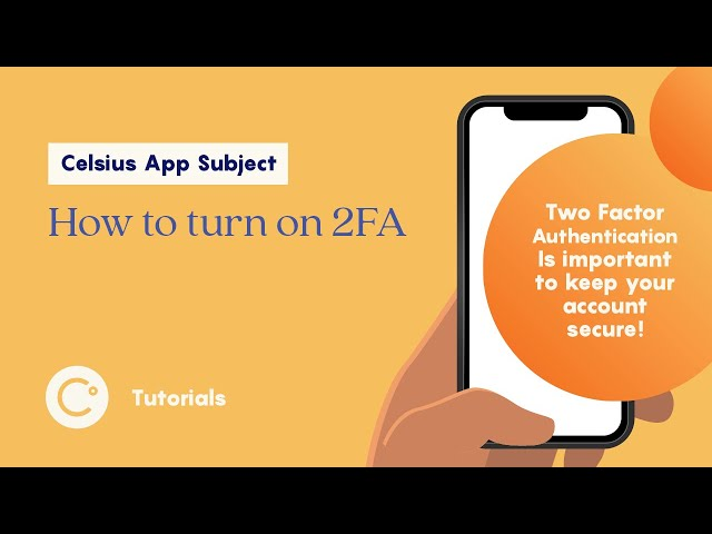 Celsius - How to turn on 2FA