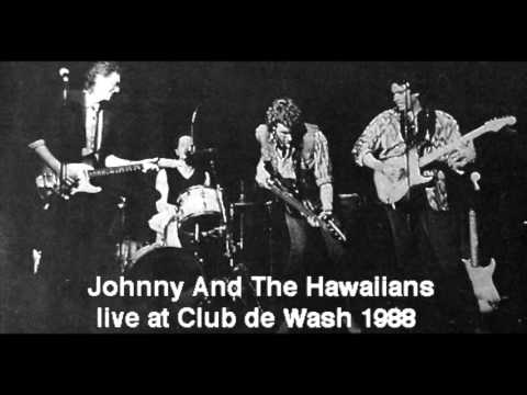 Johnny and the Hawaiians live at Club de Wash 1988 20 Songs
