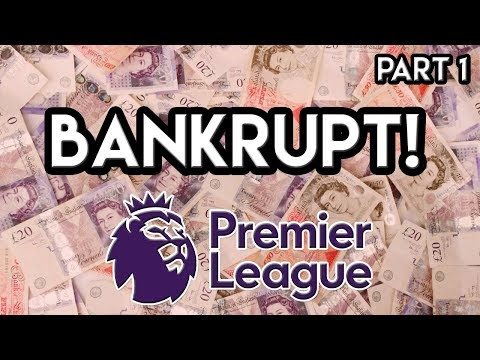 FM18 Experiment: What If Every Premier League Team Went BANKRUPT?!