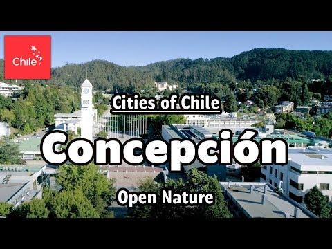 Cities of Chile: Concepción - Open Nature