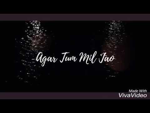Agar Tum Mil Jao lyrics | Edited: Ankit Mudgal|Digvijay Singh Pariyar | unplugged Zeher |