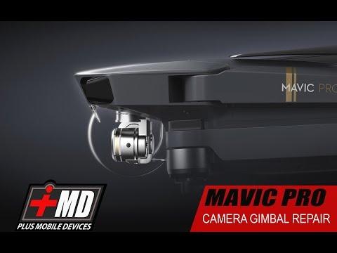 DJIC Mavic pro Camera gimbal repair
