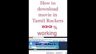 How to download tamil movies in tamil rockers | தமிழ்  ராக்கர்ஸ் படம்  பதிவிறக்கம்  செய்ய