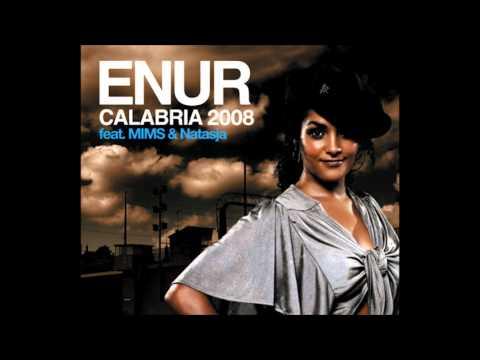 Enur feat Natasja  Calabria 2008