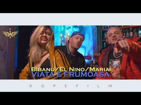 Bibanu & El Nino feat. Maria - Viața e frumoasă (Videoclip oficial)