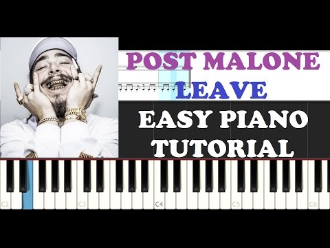 Leave Piano Chords Post Malone Khmer Chords