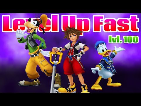 How to level up fast in Kingdom Hearts