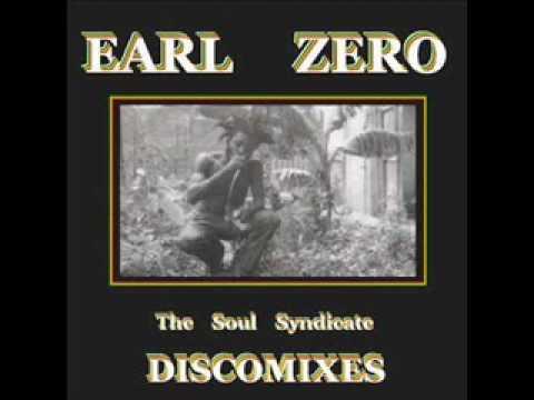 Earl Zero & The Soul Syndicate - City Of The Weakheart