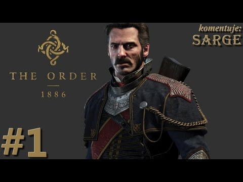Zagrajmy w The Order 1886 [PS4] odc. 1 - Londyn epoki wiktoriańskiej