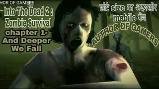 Into The Dead 2 : Zombie Survival | chapter 1- And Deeper We Fall | by author of gamers