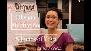 8 Limbs of Yoga BOARD #7: DHYANA- Meditation - LauraGyoga