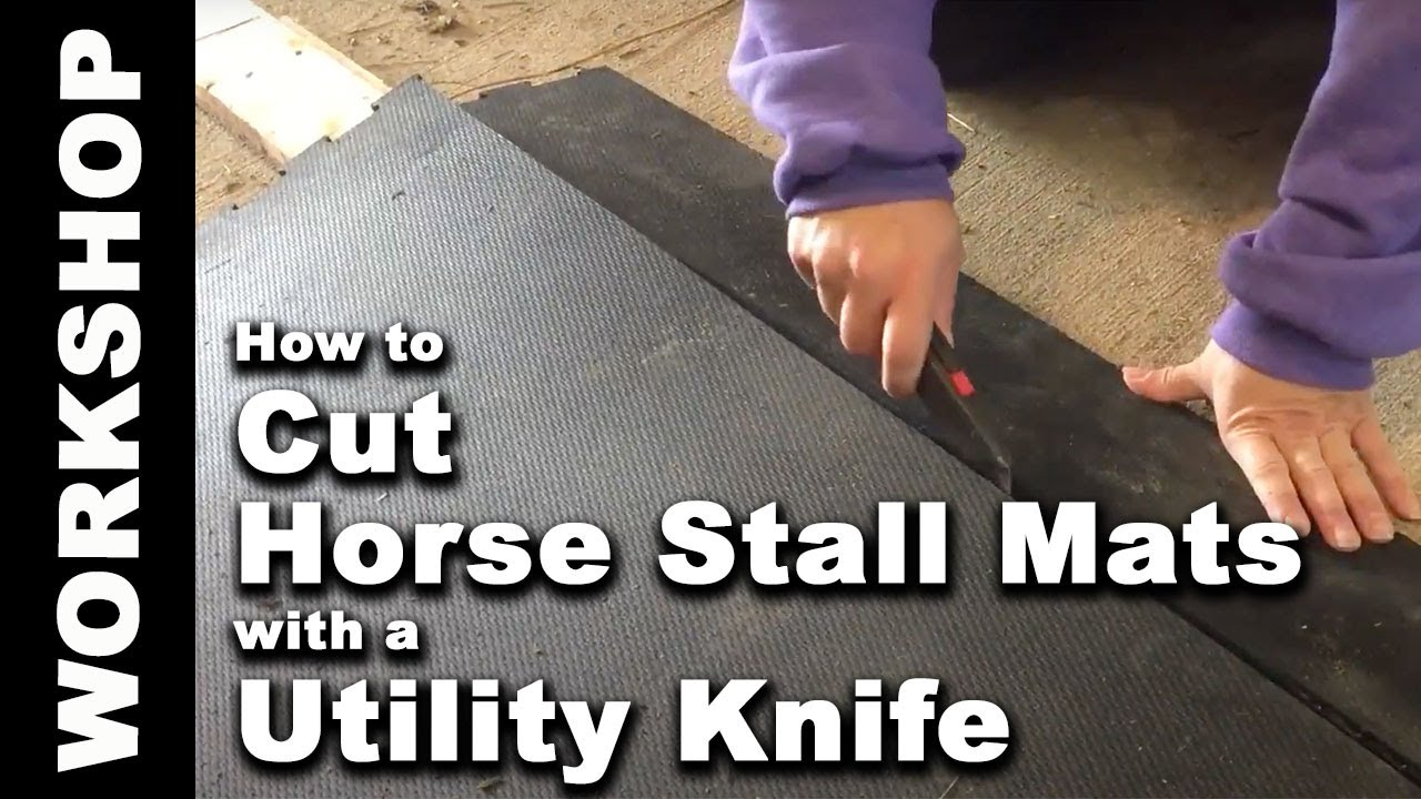How To Cut Rubber Horse Stall Mats With A Utility Knife