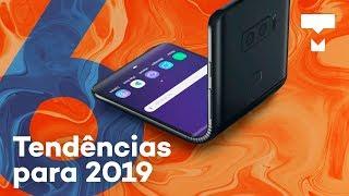 6 tendências dos smartphones para 2019 - TecMundo