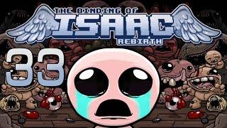 "The Binding of Isaac: Rebirth Прохождение ► 33 ◄ ""НИКОГДА НЕ СДАВАЙСЯ!"" [nostream]"