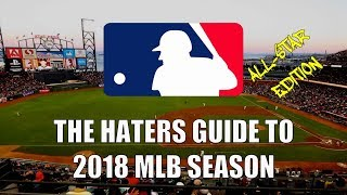 The Haters Guide to the 2018 MLB Season...
