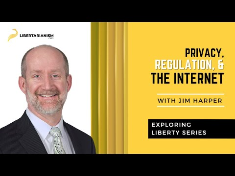 Privacy, Regulation, and the Internet (Exploring Liberty)