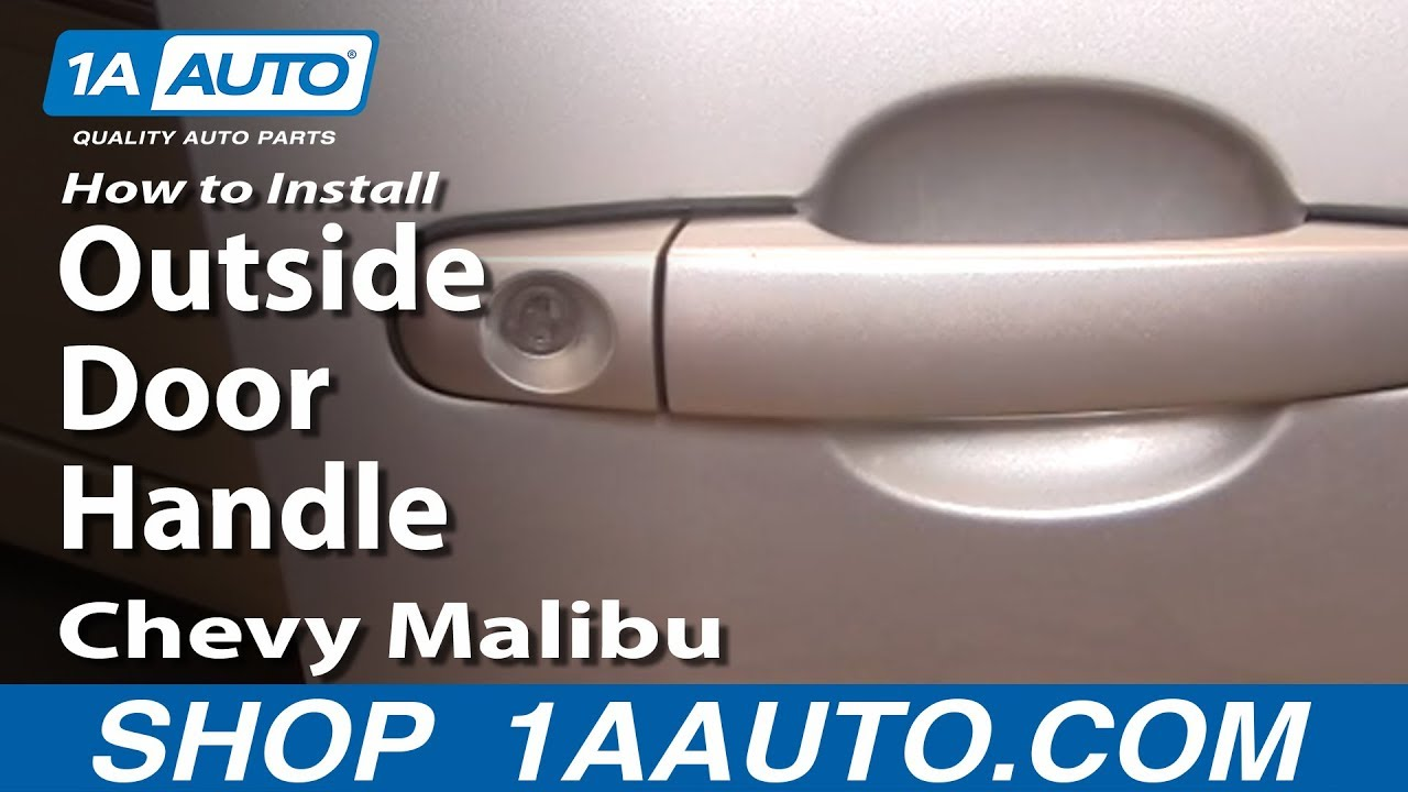 How To Install Replace Outside Door Handle Chevy Malibu 04-08 1AAuto ...
