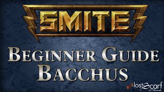 Smite Short Beginner Guide 11: Bacchus