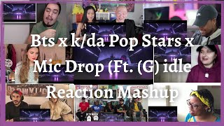 K/DA x BTS – Pop/Stars & Mic Drop (ft. (G)I-IDLE  REACTION  MASHUP