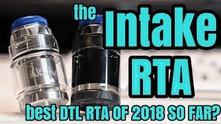 The Intake RTA, is this the best Direct Lung RTA of 2018 so far?