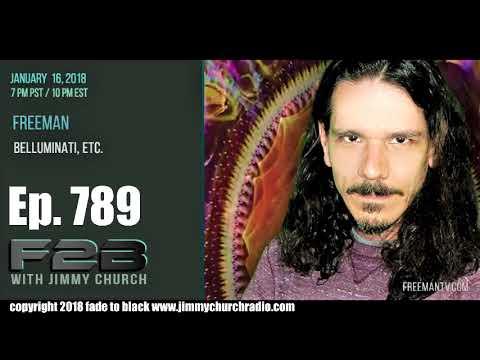 Ep 789 FADE to BLACK Jimmy Church w Freeman : Hidden Media Messages :