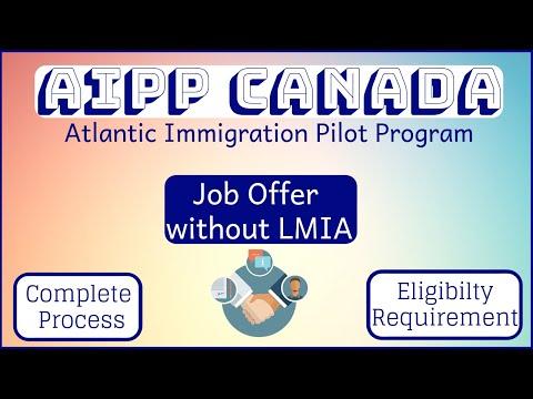 🇨🇦  AIPP Canada | Atlantic Immigration Pilot Program