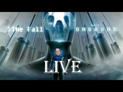 The Fall Part 2: Unbound live |