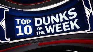 Top 10 Dunks of the Week |  April 2, 2017 - April 8, 2017