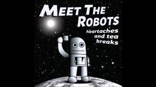 Watch Meet The Robots Almost video