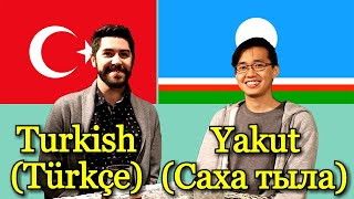 Similarities Between Turkish and Yakut (Siberian Turkic language)