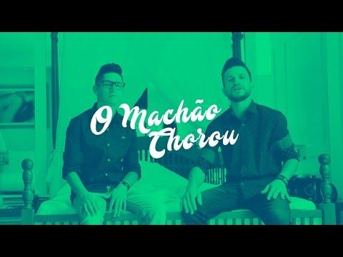 Chandy e Adrianno - O Machão Chorou