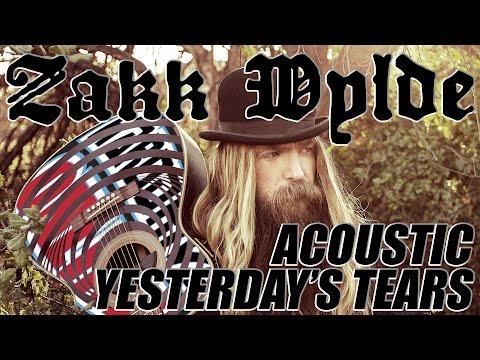 ZAKK WYLDE performs YESTERDAY'S TEARS acoustic